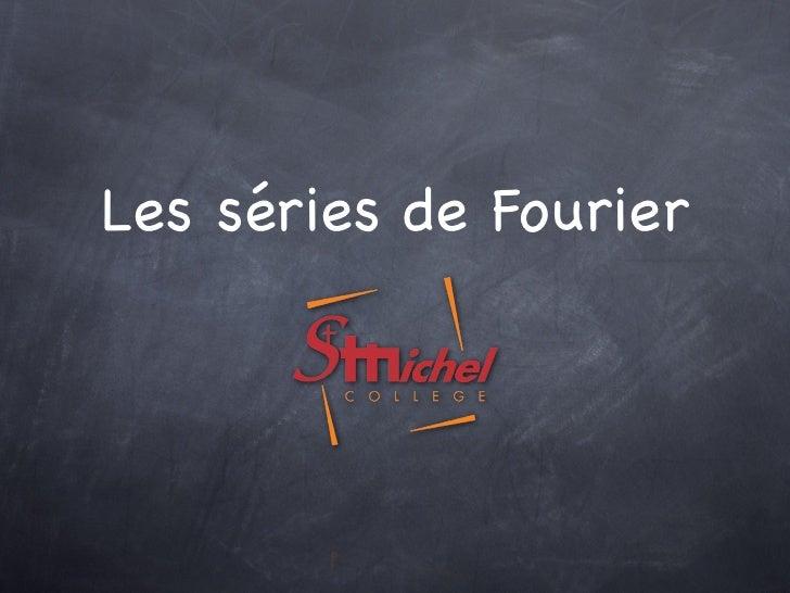 Les séries de Fourier