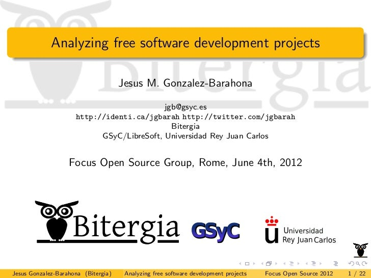 Analyzing free software development projects                                     Jesus M. Gonzalez-Barahona               ...