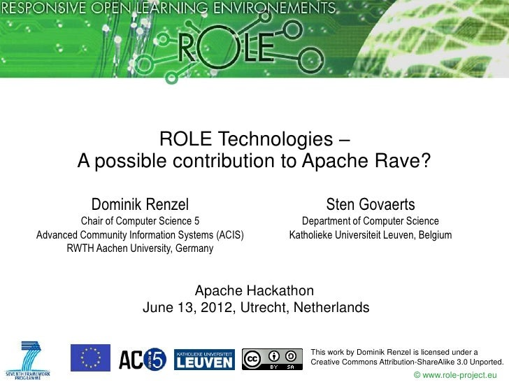 ROLE Technologies –        A possible contribution to Apache Rave?           Dominik Renzel                               ...