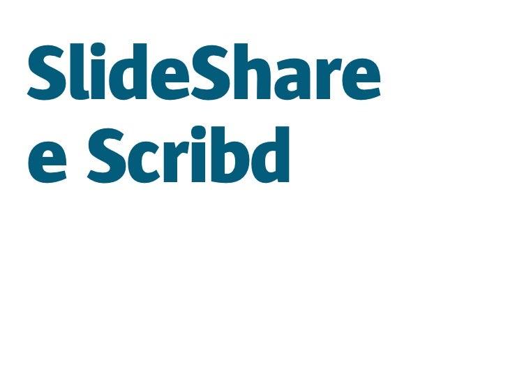SlideSharee Scribd