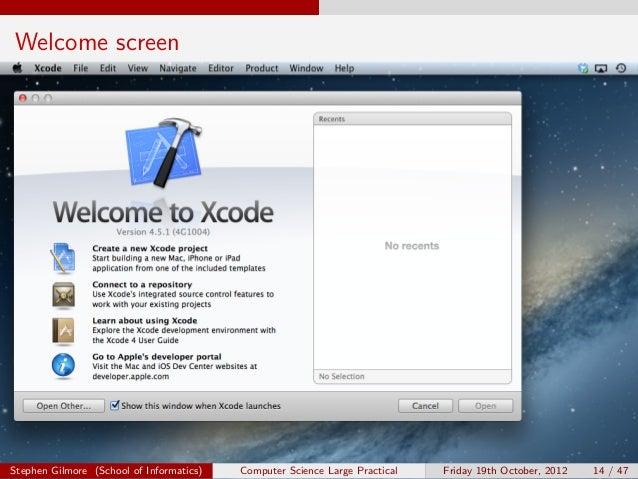 Welcome screenStephen Gilmore (School of Informatics)   Computer Science Large Practical   Friday 19th October, 2012   14 ...