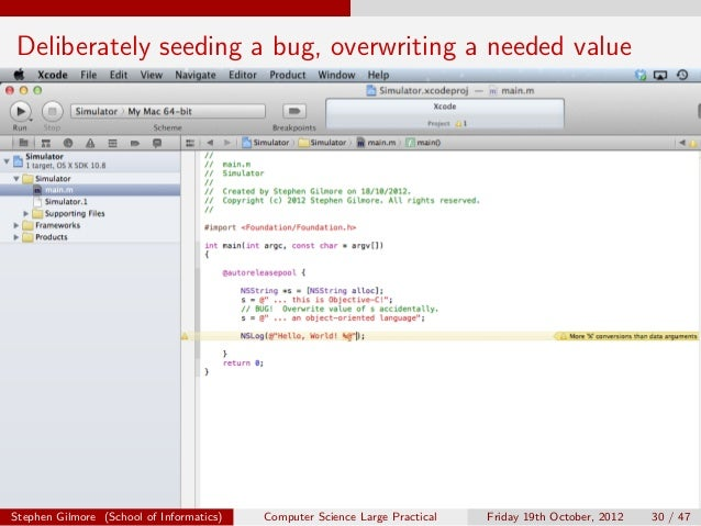 Deliberately seeding a bug, overwriting a needed valueStephen Gilmore (School of Informatics)   Computer Science Large Pra...
