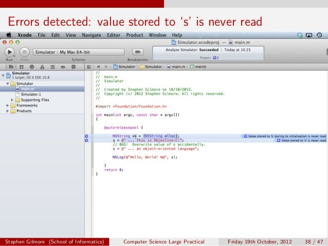 Errors detected: value stored to 's' is never readStephen Gilmore (School of Informatics)   Computer Science Large Practic...