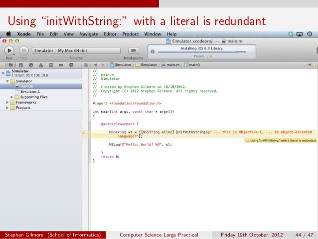 """Using """"initWithString:"""" with a literal is redundantStephen Gilmore (School of Informatics)   Computer Science Large Practi..."""