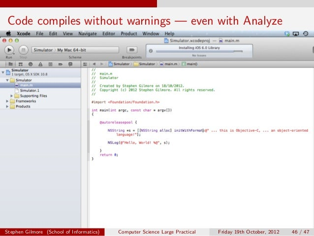 Code compiles without warnings — even with AnalyzeStephen Gilmore (School of Informatics)   Computer Science Large Practic...