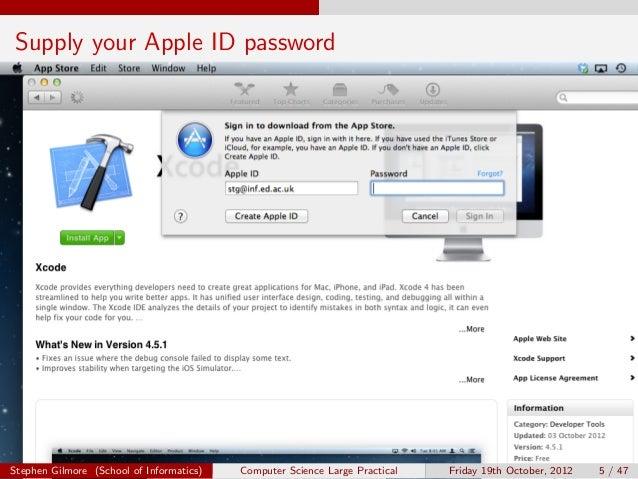 Supply your Apple ID passwordStephen Gilmore (School of Informatics)   Computer Science Large Practical   Friday 19th Octo...