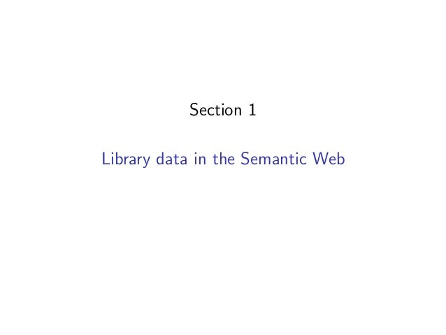 Section 1Library data in the Semantic Web