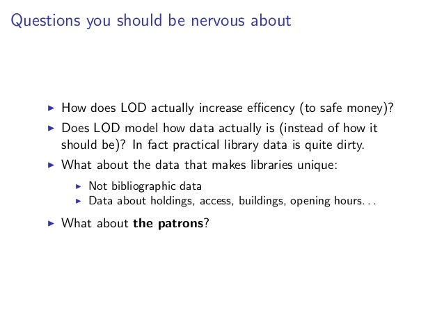 Questions you should be nervous about      How does LOD actually increase efficency (to safe money)?      Does LOD model how...