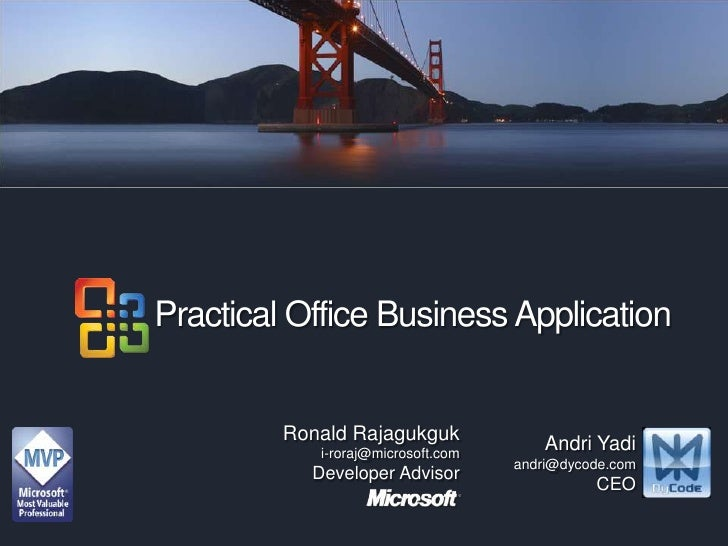 Practical Office Business Application<br />Practical Office Business Application<br />Ronald Rajagukguk<br />i-roraj@micro...