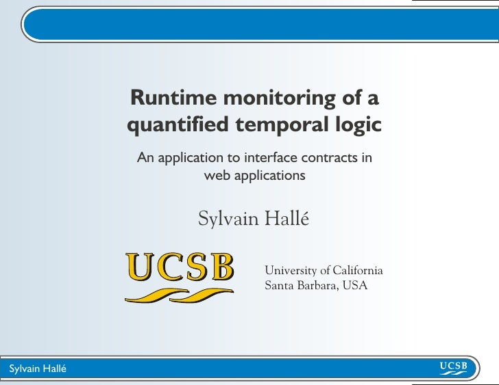 Runtime monitoring of a                 quantified temporal logic                  An application to interface contracts i...