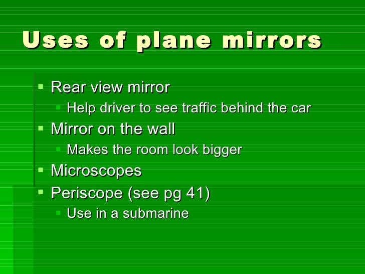 Light colour for Uses of mirror