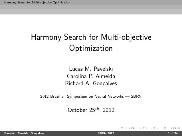 Harmony Search for Multi-objective Optimization                  Harmony Search for Multi-objective                       ...
