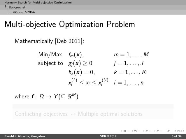 multi objective optimization Optimization is now essential in the design, planning and operation of chemical  and related processes although process optimization for multiple objectives.