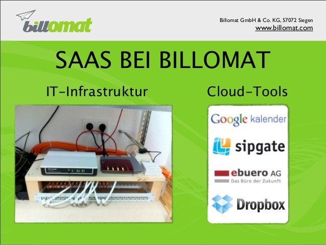 Billomat GmbH & Co. KG, 57072 Siegen                                                                     www.billomat.com ...