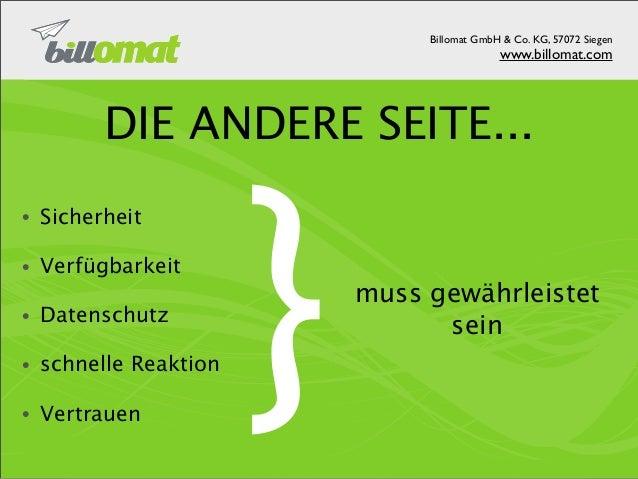 Billomat GmbH & Co. KG, 57072 Siegen                            www.billomat.comSOFTWARE KOLLABORATION