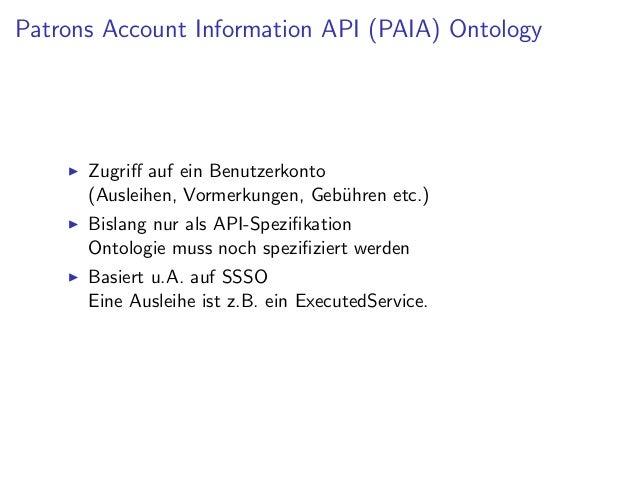 Document Availability Information API (DAIA) Ontology   Aktuelle Verf¨gbarkeit eines Dienstes f¨r ein Dokument            ...