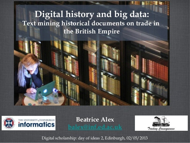 Digital History and Big Data: text mining historical documents on tra…