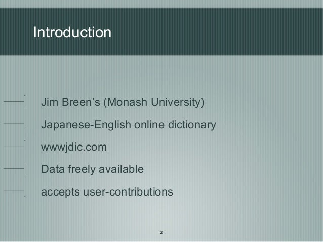 Introduction to wwwjdic project Slide 2