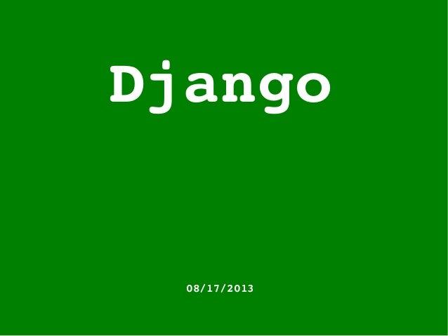 Django 08/17/2013