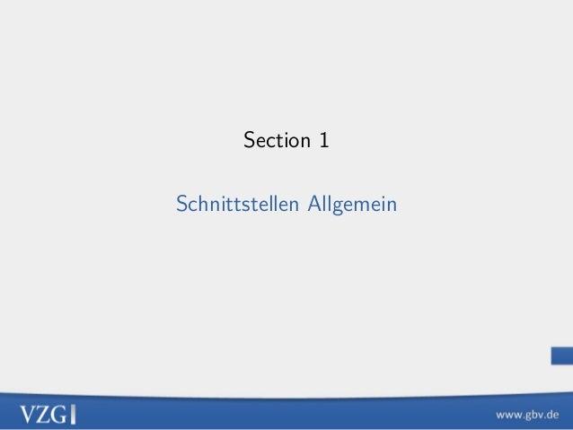 Section 1 Schnittstellen Allgemein