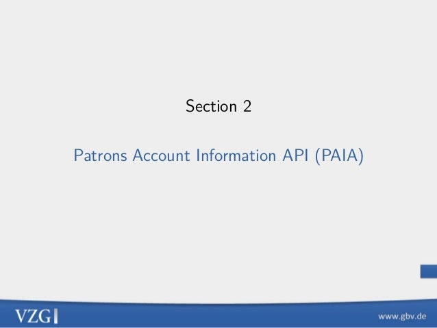 Section 2 Patrons Account Information API (PAIA)