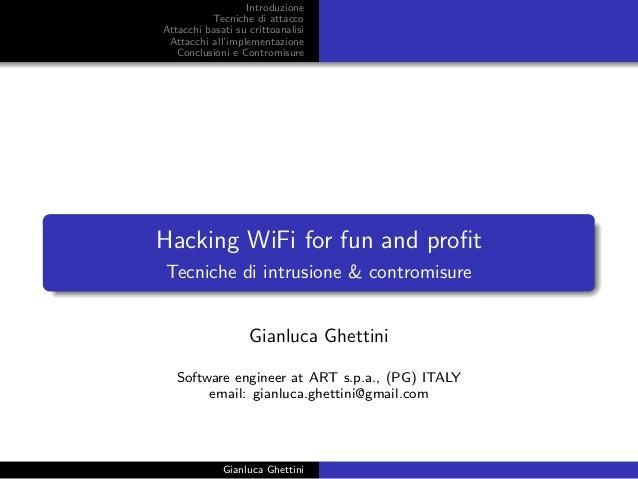 Introduzione Tecniche di attacco Attacchi basati su crittoanalisi Attacchi all'implementazione Conclusioni e Contromisure ...