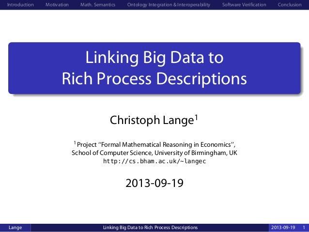 Introduction Motivation Math. Semantics Ontology Integration & Interoperability Software Verification Conclusion Linking B...