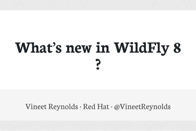 What's new in WildFly 8?
