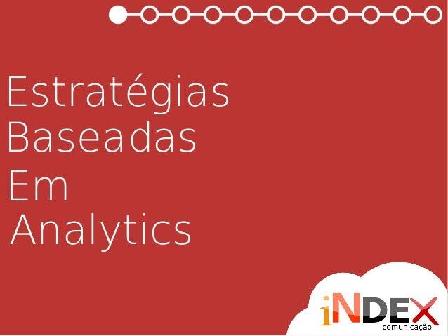 Estratégias Baseadas Em Analytics