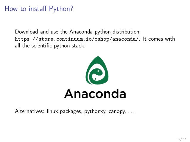 Numerical tour in the Python eco-system: Python, NumPy, scikit-learn Slide 3