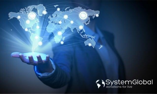 A SystemGlobal surgiu com a ideia de proporcionar um sistema inteligente de incentivo a DOAÇÃO ESPONTÂNEA, com o objetivo ...