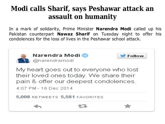 Modi calls Sharif, says Peshawar attack an assault on humanity In a mark of solidarity, Prime Minister Narendra Modi calle...