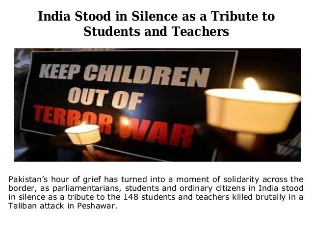 India Stood in Silence as a Tribute to Students and Teachers Pakistan's hour of grief has turned into a moment of solidari...
