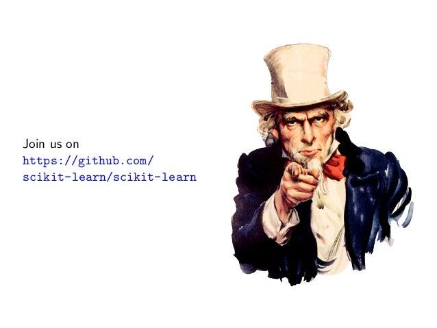 Join us on https://github.com/ scikit-learn/scikit-learn