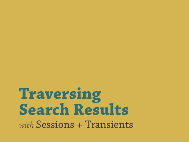 Traversing Search Results with Sessions + Transients
