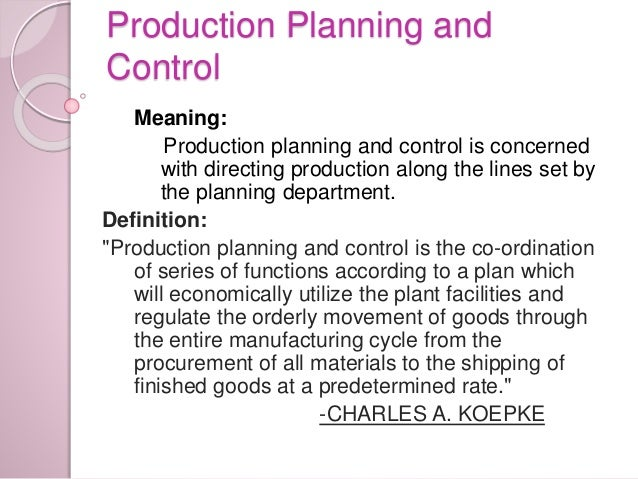define production planning and control