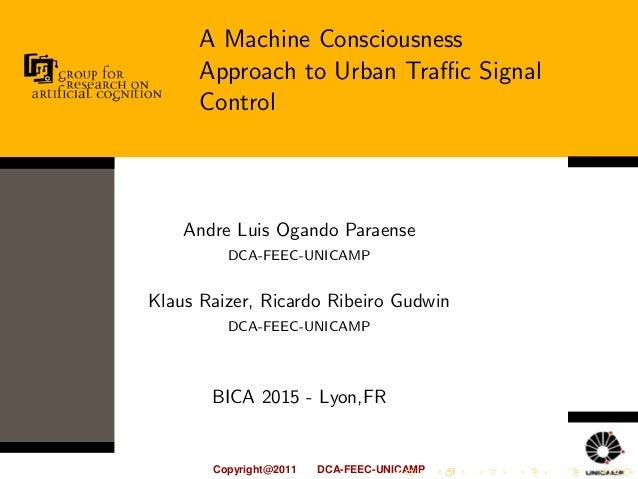 Copyright@2011 DCA-FEEC-UNICAMP Andre Luis Ogando Paraense DCA-FEEC-UNICAMP Klaus Raizer, Ricardo Ribeiro Gudwin DCA-FEEC-...