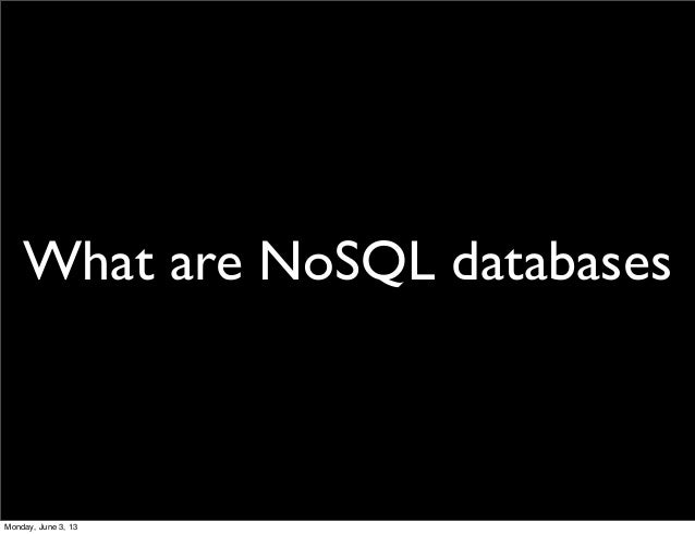 Introduction to NoSQL with MongoDB Slide 3