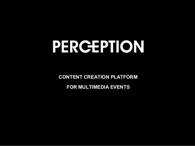 CONTENT CREATION PLATFORM FOR MULTIMEDIA EVENTS