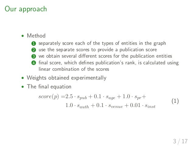Simple Yet Effective Methods for Large-Scale Scholarly Publication Ranking Slide 3