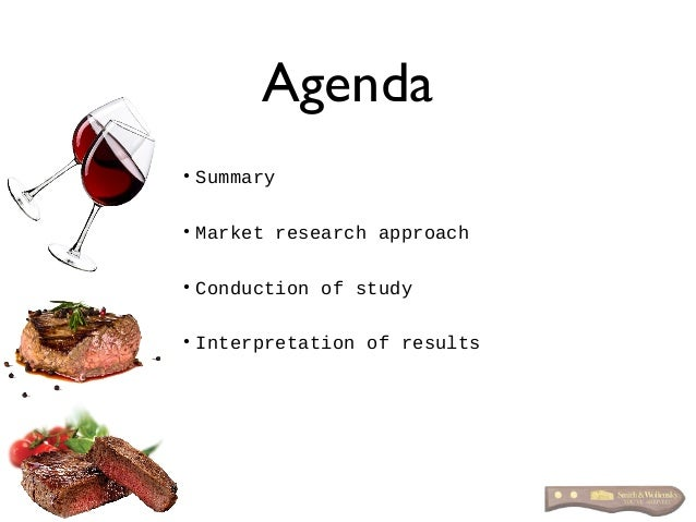 Agenda • Summary • Market research approach • Conduction of study • Interpretation of results