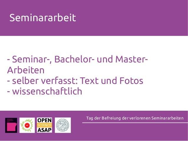 Seminararbeit - Seminar-, Bachelor- und Master- Arbeiten - selber verfasst: Text und Fotos - wissenschaftlich Tag der Befr...