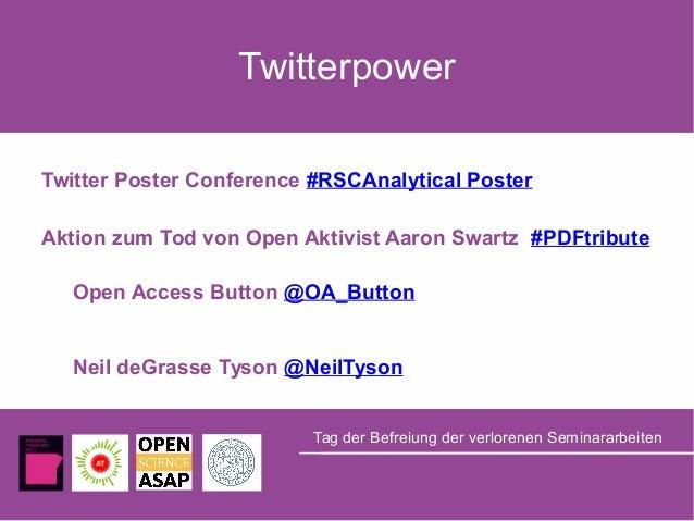 Twitterpower Twitter Poster Conference #RSCAnalytical Poster Aktion zum Tod von Open Aktivist Aaron Swartz #PDFtribute Ope...
