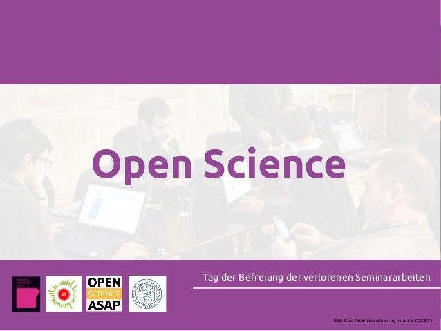 Open Science Tag der Befreiung der verlorenen Seminararbeiten Bild: Gute Taten Hackathon by murdelta (CC BY)