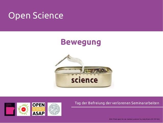 """Open Science Tag der Befreiung der verlorenen Seminararbeiten Bewegung Bild: Pried open tin can marked """"science"""" by Judy B..."""