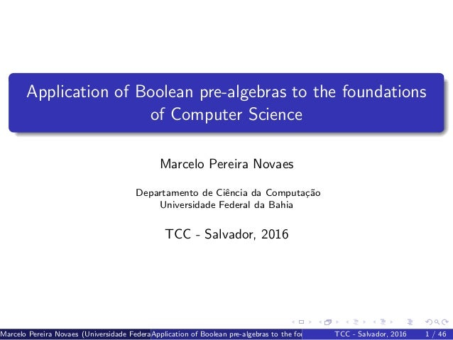 Application of Boolean pre-algebras to the foundations of Computer Sc…