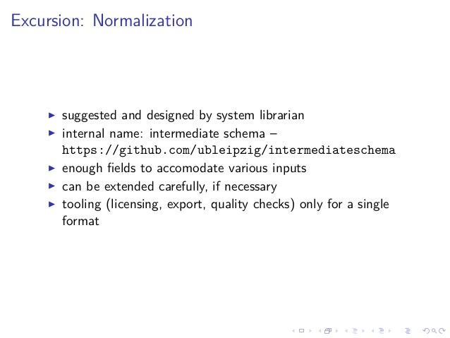 Excursion: Normalization suggested and designed by system librarian internal name: intermediate schema – https://github.co...