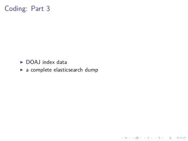Coding: Part 3 DOAJ index data a complete elasticsearch dump