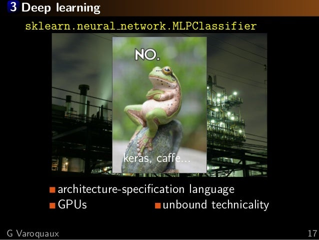 3 Deep learning sklearn.neural network.MLPClassifier architecture-specification language GPUs unbound technicality keras, c...
