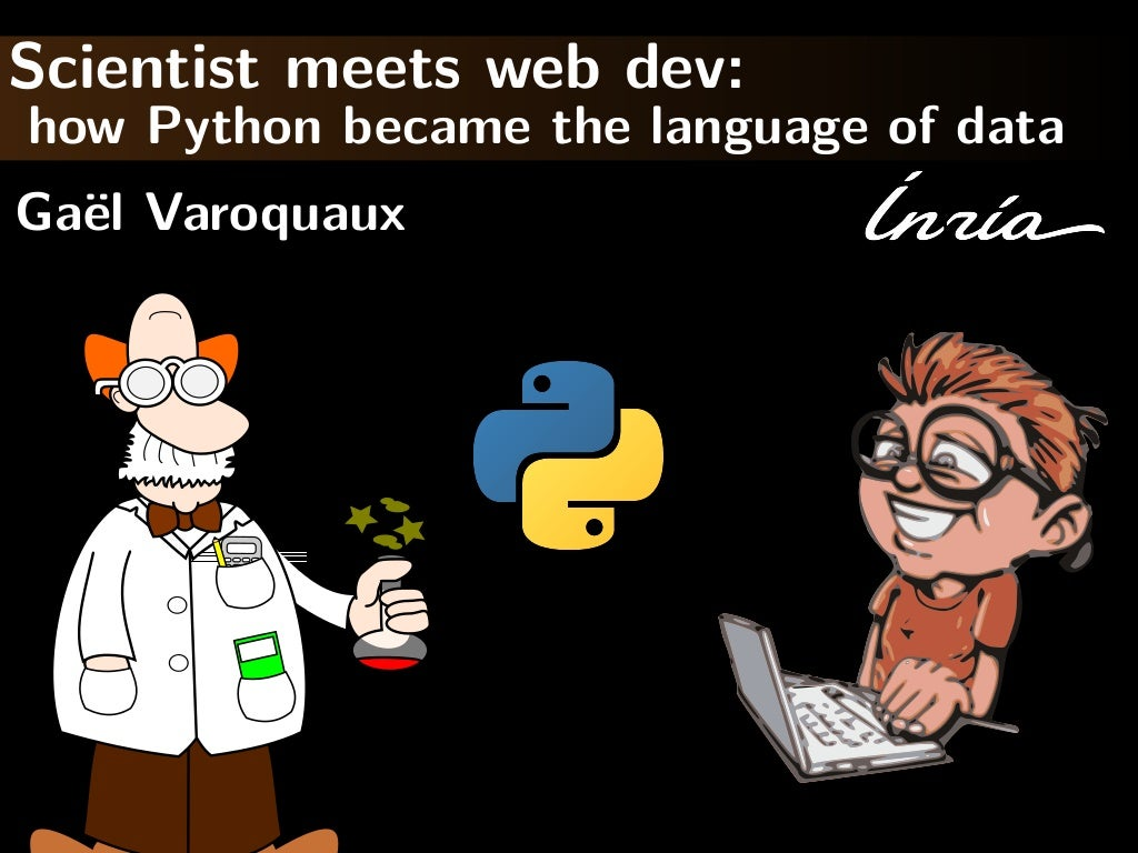 Scientist meets web dev: how Python became the language of data